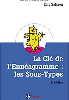 Livres Couvertures de La Clé de l'Ennéagramme : les Sous-types - 3e éd.