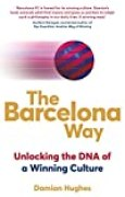The Barcelona Way: How to Create a High-performance Culture (English Edition)