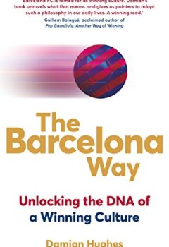 Livres Couvertures de The Barcelona Way: How to Create a High-performance Culture (English Edition)