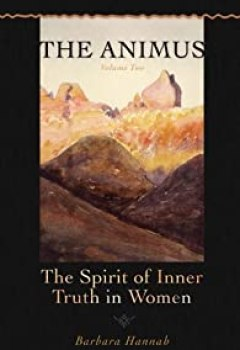 Livres Couvertures de The Animus, tome 2 : The Spirit of Inner Truth in Women