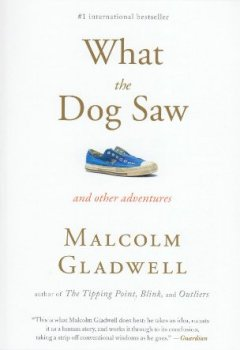 Livres Couvertures de What the Dog Saw: And Other Adventures