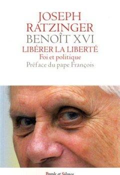 Livres Couvertures de Libérer la liberté : Foi et politique