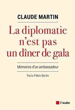 Livres Couvertures de La diplomatie n'est pas un dîner de gala