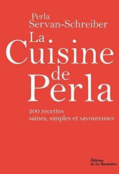 Livres Couvertures de La Cuisine de Perla. 200 recettes saines, simples et savoureuses