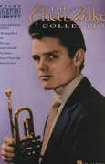 The Chet Baker Collection (Trumpet) (Artist Transcriptions)
