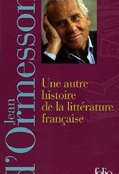 Livres Couvertures de Une autre histoire de la littérature française : Coffret 2 volumes