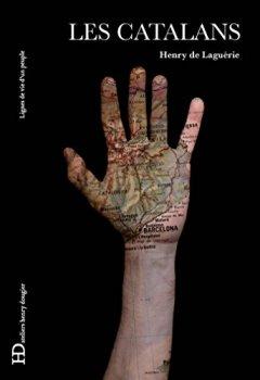 Livres Couvertures de Les Catalans: Lignes de vie d'un peuple