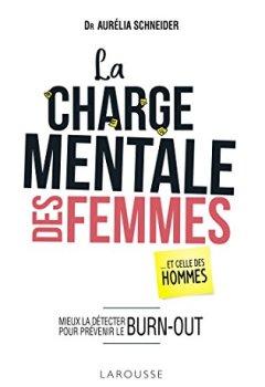 Livres Couvertures de La charge mentale des femmes