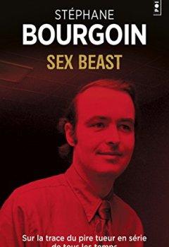 Livres Couvertures de Sex beast - Sur la trace du pire tueur en série de tous les temps
