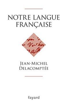Livres Couvertures de Notre langue française