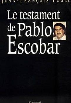 Livres Couvertures de Le testament de Pablo Escobar