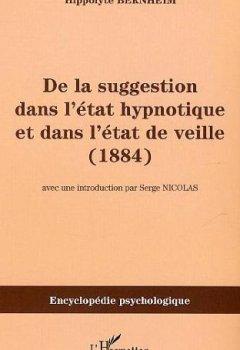 Livres Couvertures de De la suggestion dans l'état hypnotique et dans l'état de veille