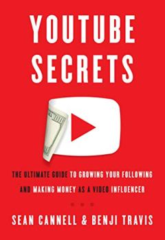 Livres Couvertures de YouTube Secrets: The Ultimate Guide to Growing Your Following and Making Money as a Video Influencer (English Edition)