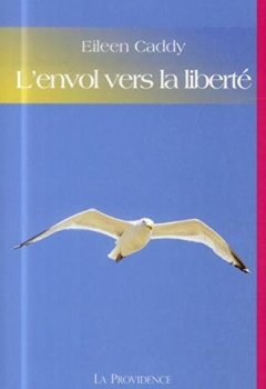 Livres Couvertures de L'envol vers la liberté