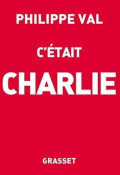 Livres Couvertures de C'était Charlie (essai français)