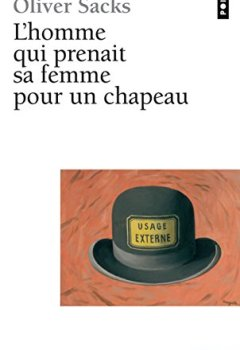 Livres Couvertures de L'homme qui prenait sa femme pour un chapeau