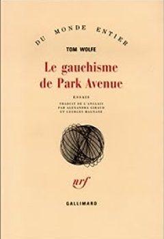 Livres Couvertures de Le gauchisme de Park Avenue