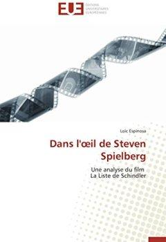 Livres Couvertures de Dans l'oeil de steven spielberg