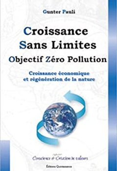 Livres Couvertures de Croissance sans limites : Objectif zéro pollution - Croissance économique et régénération de la nature