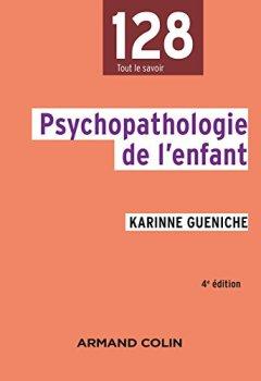 Livres Couvertures de Psychopathologie de l'enfant - 4e éd.