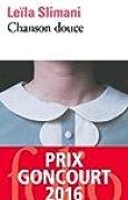 Chanson douce - Prix Goncourt 2016 (FRANÇAIS)