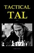 Tactical Tal: Part I (English Edition)