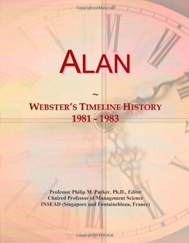 Alan: Webster's Timeline History, 1981 - 1983 - 9780546667011 | SlugBooks