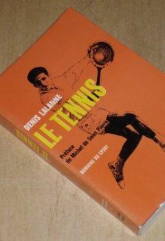 Livres Couvertures de Denis Lalanne. Le Tennis