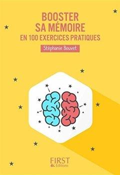 Livres Couvertures de Booster sa mémoire : 100 exercices pratiques