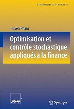Livres Couvertures de Optimisation et contrôle stochastique appliqués à la finance