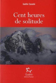 Livres Couvertures de Cent heures de solitude