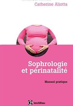 Livres Couvertures de Sophrologie et périnatalité - Manuel pratique