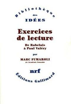 Livres Couvertures de Exercices de lecture : De Rabelais à Paul Valéry