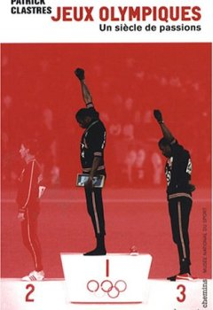 Livres Couvertures de Jeux Olympiques, un siècle de passions
