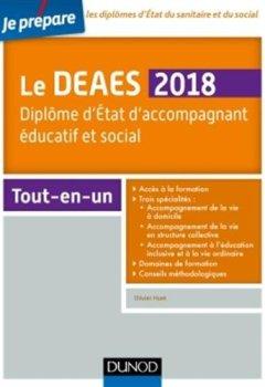 Livres Couvertures de Le DEAES 2018 - Diplôme d'Etat d'accompagnement éducatif et social - Tout-en-un