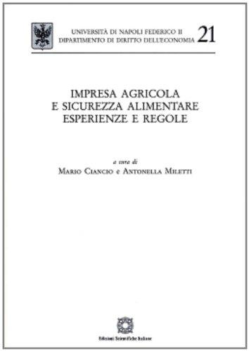 Impresa agricola e sicurezza alimentare. Esperienze e regole