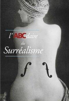 Livres Couvertures de L'ABCdaire du Surréalisme