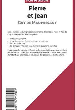 Livres Couvertures de Pierre et Jean de Guy de Maupassant (Fiche de lecture): Résumé Complet Et Analyse Détaillée De L'oeuvre
