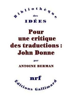 Livres Couvertures de Pour une critique des traductions:John Donne