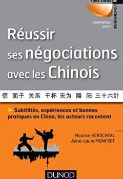 Livres Couvertures de Réussir ses négociations avec les Chinois: Subtilités, expériences et bonnes pratiques en Chine, les acteurs racontent