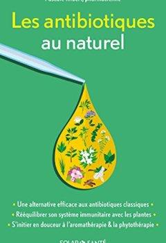Livres Couvertures de Les antibiotiques au naturel