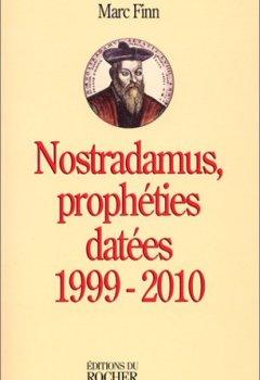 Livres Couvertures de Nostradamus, prophéties datées, 1999 - 2010
