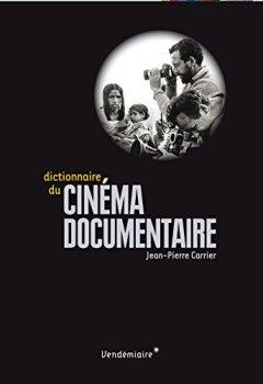 Livres Couvertures de Dictionnaire du cinéma documentaire
