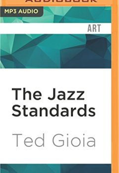 Livres Couvertures de The Jazz Standards: A Guide to the Repertoire