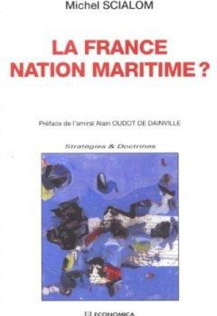 Livres Couvertures de La France nation maritime ?