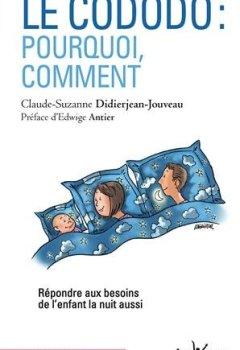 Livres Couvertures de Le cododo : pourquoi, comment