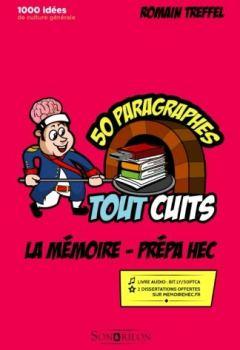 Livres Couvertures de La mémoire - Prépa HEC (références originales): 50 paragraphes tout cuits