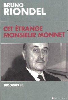 Cet étrange Monsieur Monnet: Biographie de Indie Author