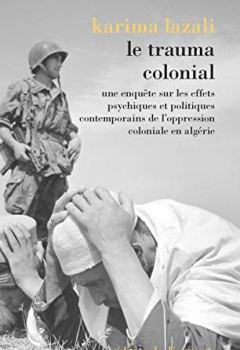 Livres Couvertures de Le trauma colonial