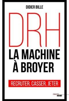 DRH, la machine à broyer de Indie Author